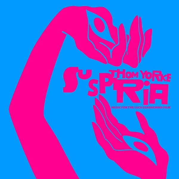 THOM YORKE, suspiria-music for the luca guadagnino film cover