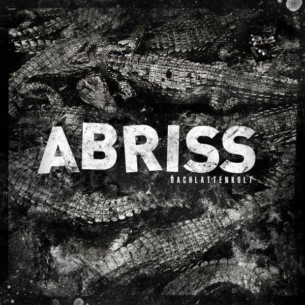 ABRISS, dachlattenkult cover