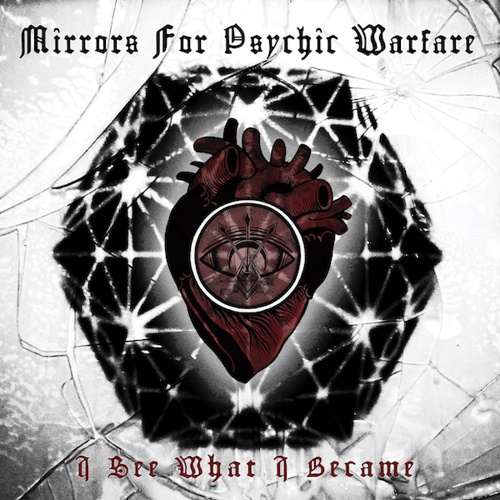 Cover MIRRORS FOR PSYCHIC WARFARE, i see what i became