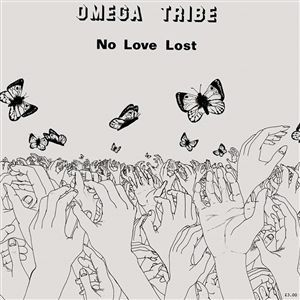 OMEGA TRIBE, no love lost cover