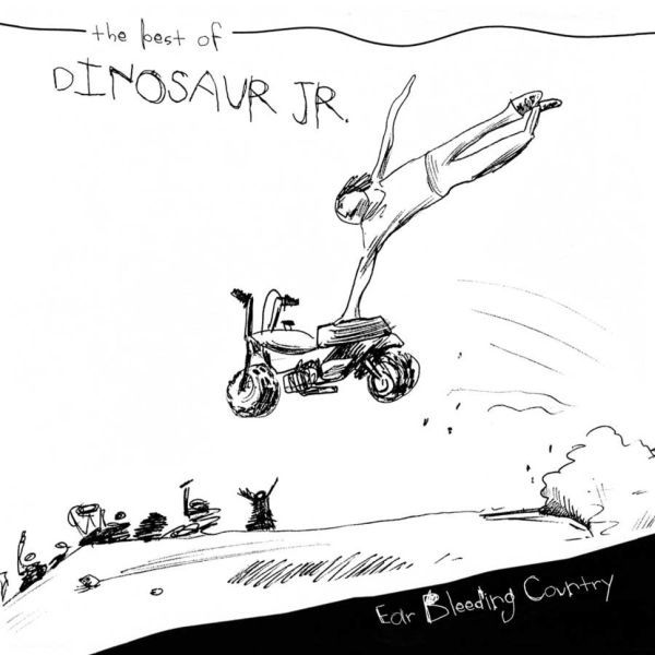Cover DINOSAUR JR., ear bleeding country - the best of