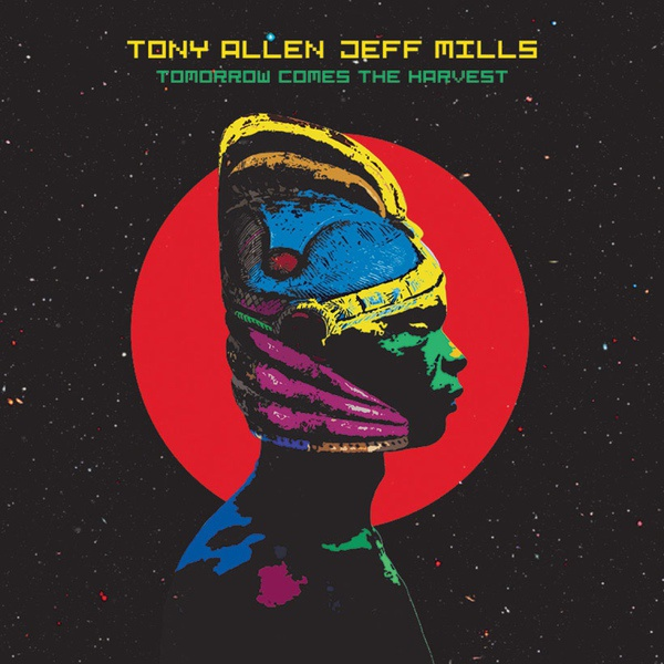 Cover TONY ALLEN/JEFF MILLS, tomorrow comes the harvest