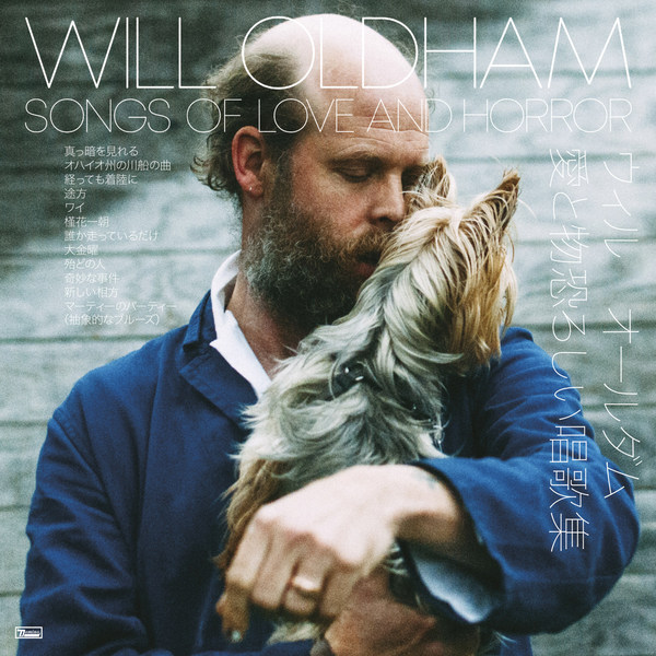 WILL OLDHAM, songs of love and horror cover
