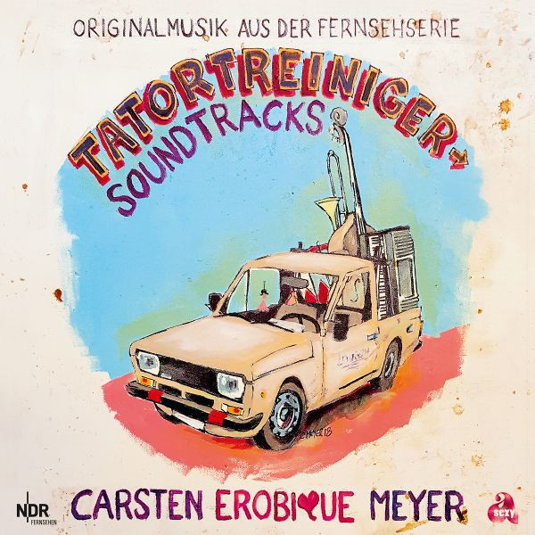 "Cover CARSTEN ""EROBIQUE"" MEYER, tatortreiniger soundtracks"