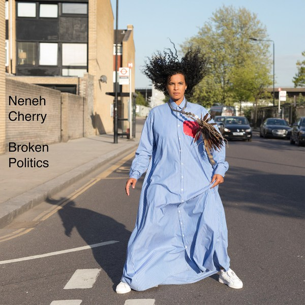 Cover NENEH CHERRY, broken politics