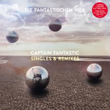 DIE FANTASTISCHEN VIER, captain fantastic singles & remixes cover