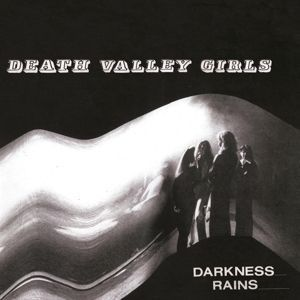 DEATH VALLEY GIRLS, darkness rains cover