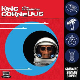KING CORNELIUS & THE SILVERBACKS, swinging simian sounds cover