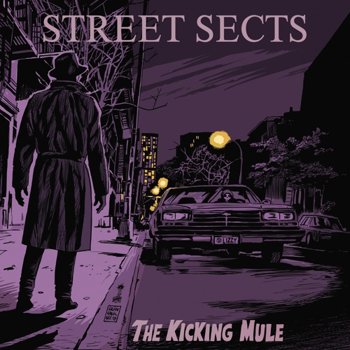 Cover STREET SECTS, the kicking mule