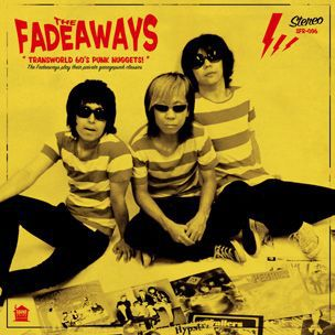 FADEAWAYS, transworld 60s punk nuggets cover