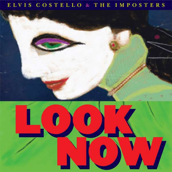 ELVIS COSTELLO & IMPOSTERS, look now cover