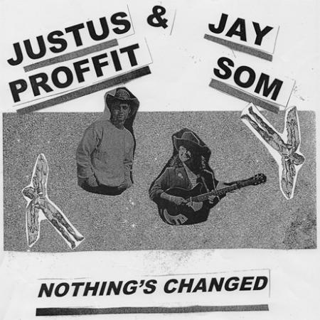 Cover JUSTUS PROFFIT & JAY SOM, nothing´s changed