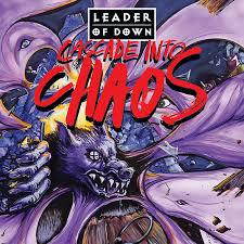 Cover LEADER OF DOWN, cascade into chaos