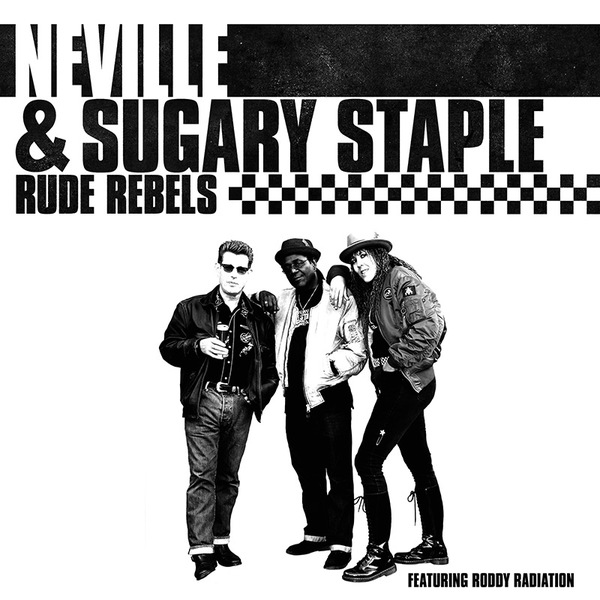 Cover NEVILLE & SUGARY STAPLE, rude rebels