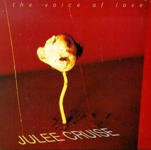 JULEE CRUISE, the voice of love cover