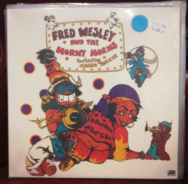 Cover FRED WESLEY & HORNY HORNS FEAT. MACEO PARKER, a blow for me... (USED)