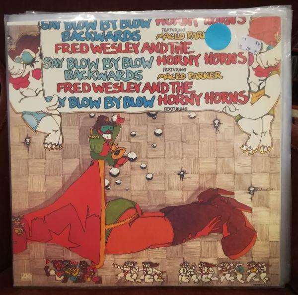 Cover FRED WESLEY & HORNY HORNS FEAT. MACEO PARKER, say blow by blow backwards (USED)
