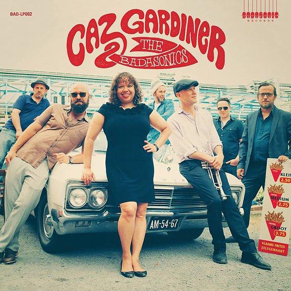 CAZ GARDINER & THE BADASONICS, s/t cover