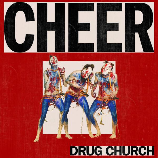 DRUG CHURCH, cheer cover
