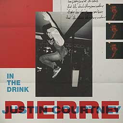 Cover JUSTIN COURTNEY PIERRE, in the drink