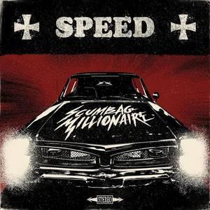 SCUMBAG MILLIONAIRE, speed cover