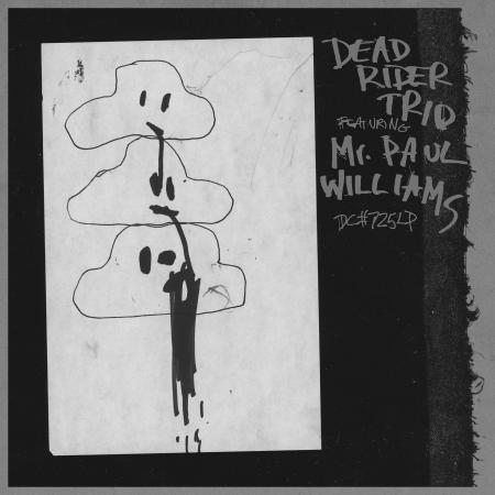 Cover DEAD RIDER TRIO, featuring mister paul williams