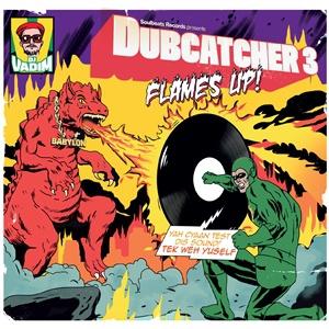 DJ VADIM, dubcatcher III - flame´s up cover