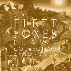 Cover FLEET FOXES, first collection 2006-2009