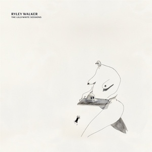 RYLEY WALKER, lillywhite sessions cover
