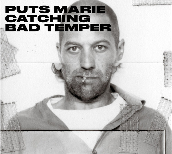 PUTS MARIE, catching bad temper cover