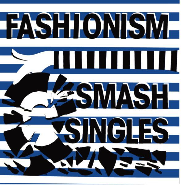 FASHIONISM, smash singles cover