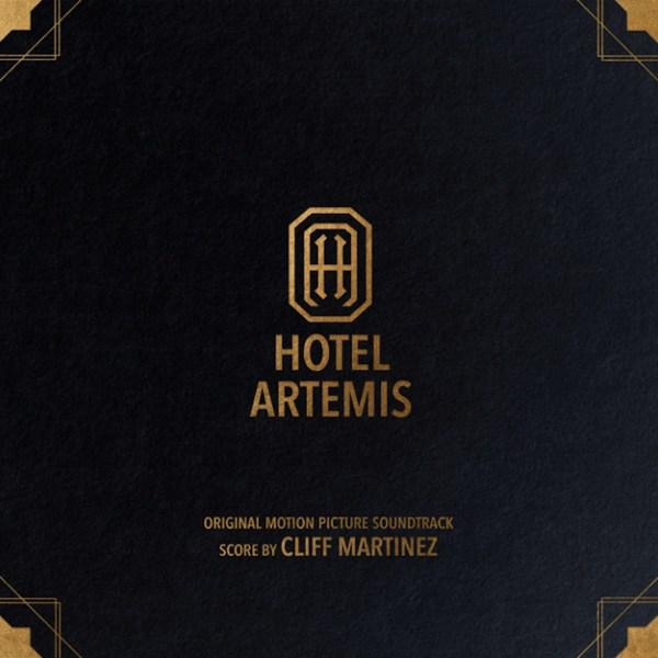 CLIFF MARTINEZ, hotel artemis - o.s.t. cover