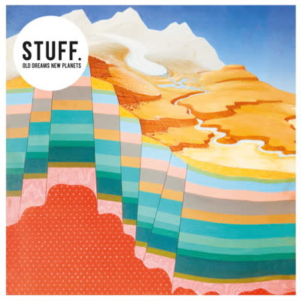 STUFF., old dreams new planets cover