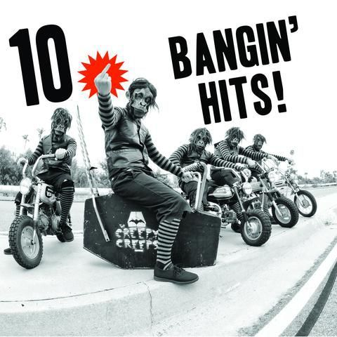 Cover CREEPY CREEPS, 10 bangin´ hits