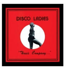 Cover DISCO LADIES, three´s company