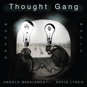 THOUGHT GANG (ANGELO BADALAMENTI & DAVID LYNCH), s/t cover