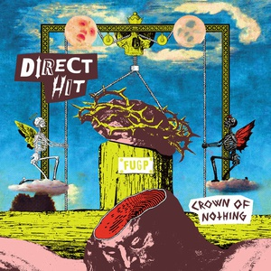 DIRECT HIT, crown of nothing cover