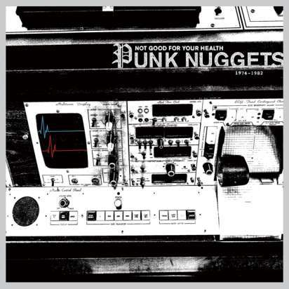 Cover V/A, not good for your health - punk nuggets 1974-82