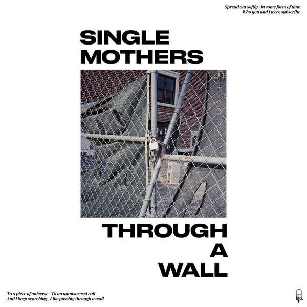 Cover SINGLE MOTHERS, through a wall