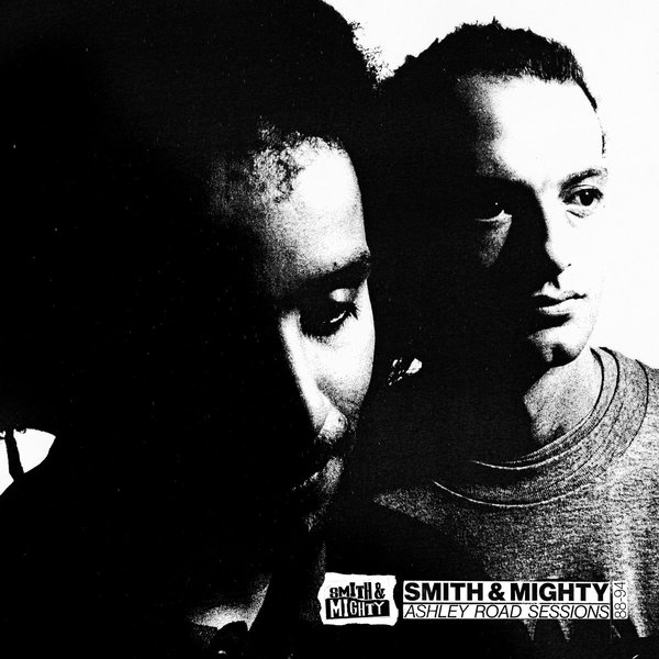 Cover SMITH & MIGHTY, ashley road sessions 88-94