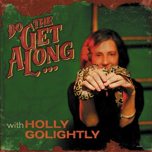 HOLLY GOLIGHTLY, do the get along cover