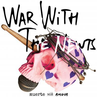 WAR WITH THE NEWTS, muerte min amour cover