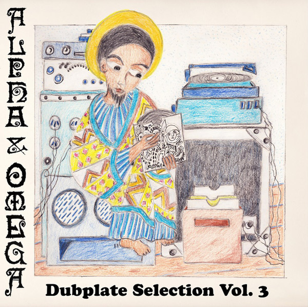ALPHA & OMEGA, dubplate selection vol. 3 cover