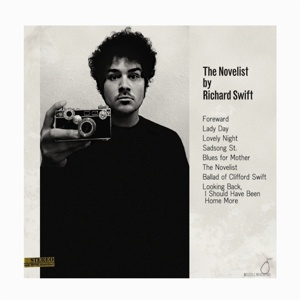 RICHARD SWIFT, the novelist / walking without effo cover