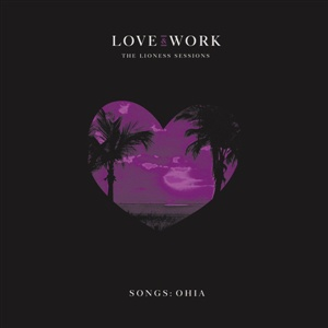 SONGS: OHIA, love & work: the lioness sessions cover