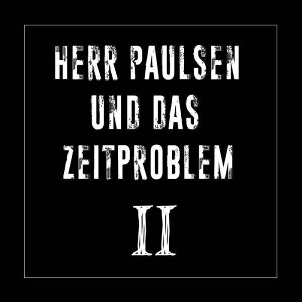 HERR PAULSEN UND DAS ZEITPROBLEM, II cover