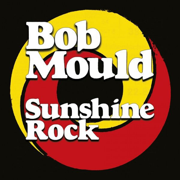 BOB MOULD, sunshine rock cover