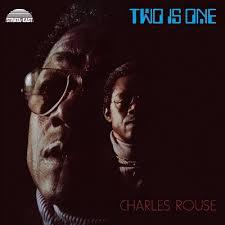 CHARLES ROUSE, two is one cover