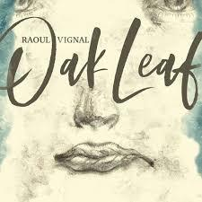 Cover RAOUL VIGNAL, oak leaf