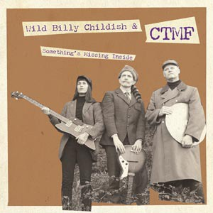 Cover BILLY CHILDISH, something´s missing inside